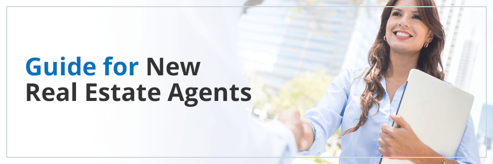 Guide for New Real Estate Agents