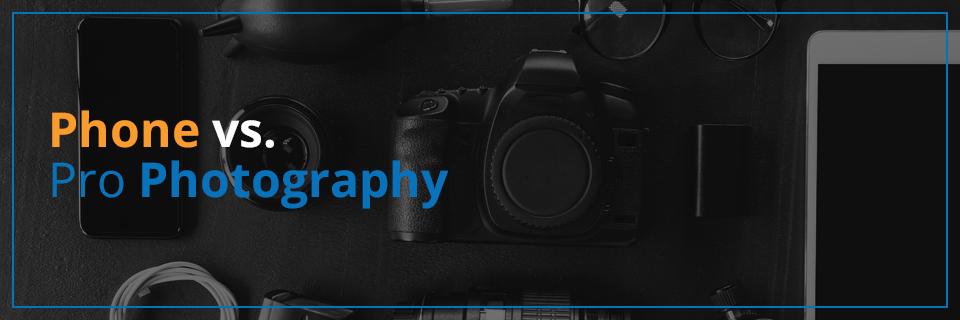 Phone VS Pro Photography