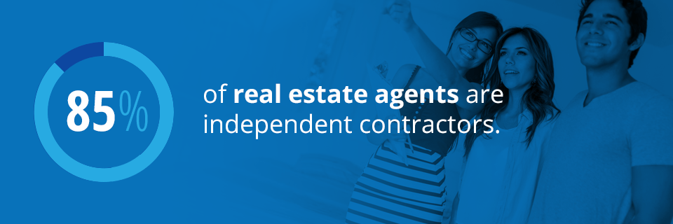 85% of Real Estate Agents are Independent Contractors