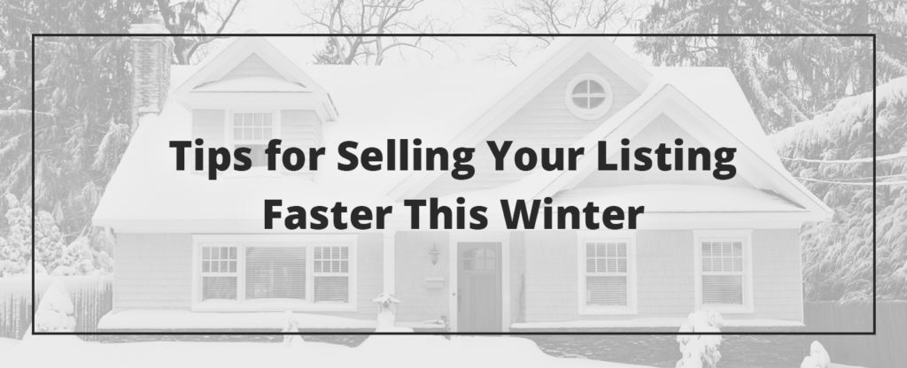 Tips for Selling Real Estate Listing in Winter
