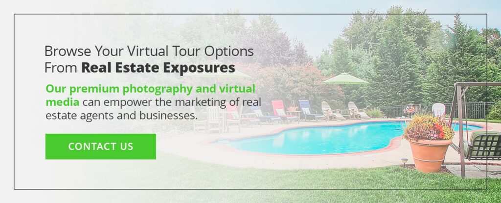 Browse Your Virtual Tour Options From Real Estate Exposures