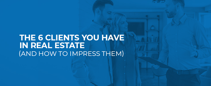the 6 clients you have in real estate graphic